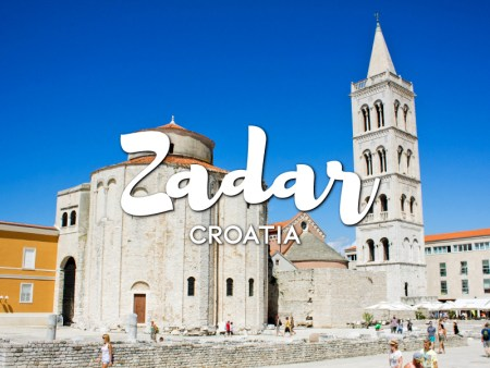 One day in Zadar Itinerary