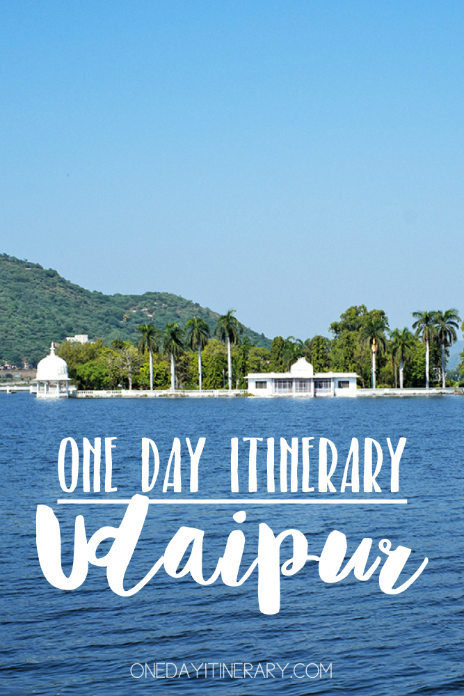 Udaipur India One day itinerary