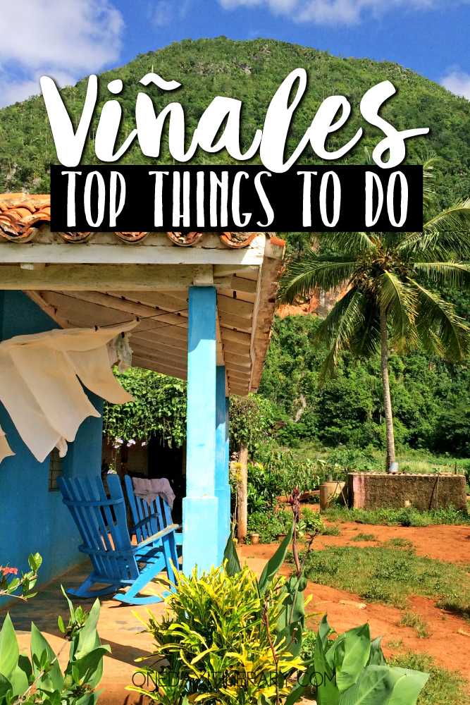 Vinales Cuba Top things to do