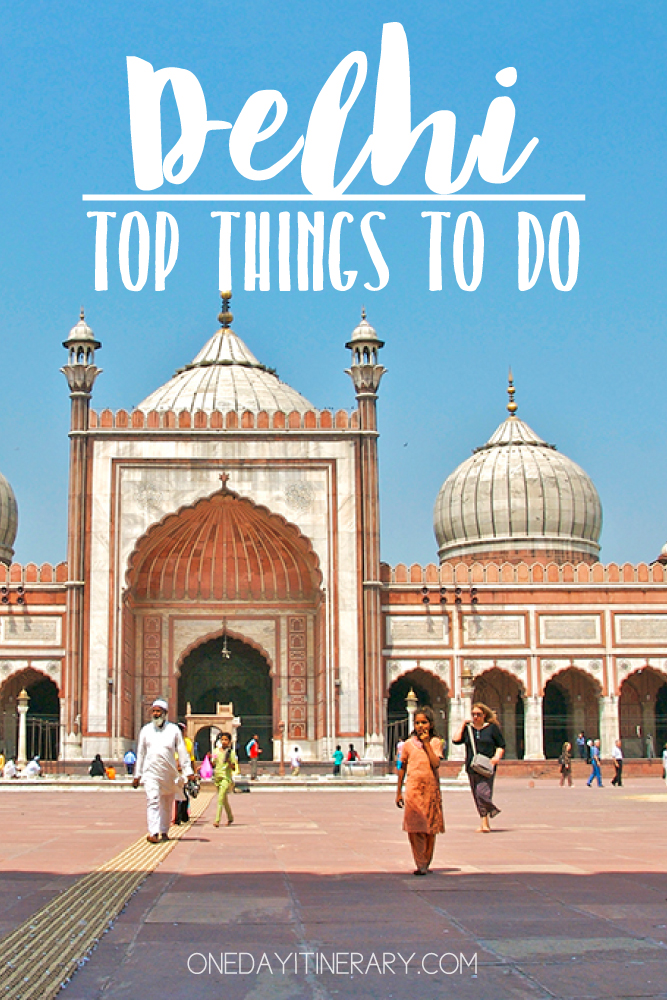 Delhi India Top things to do