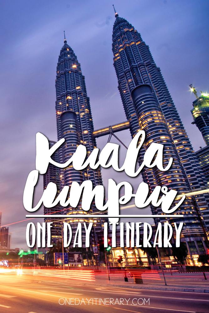 Kuala Lumpur Malaysia One day itinerary