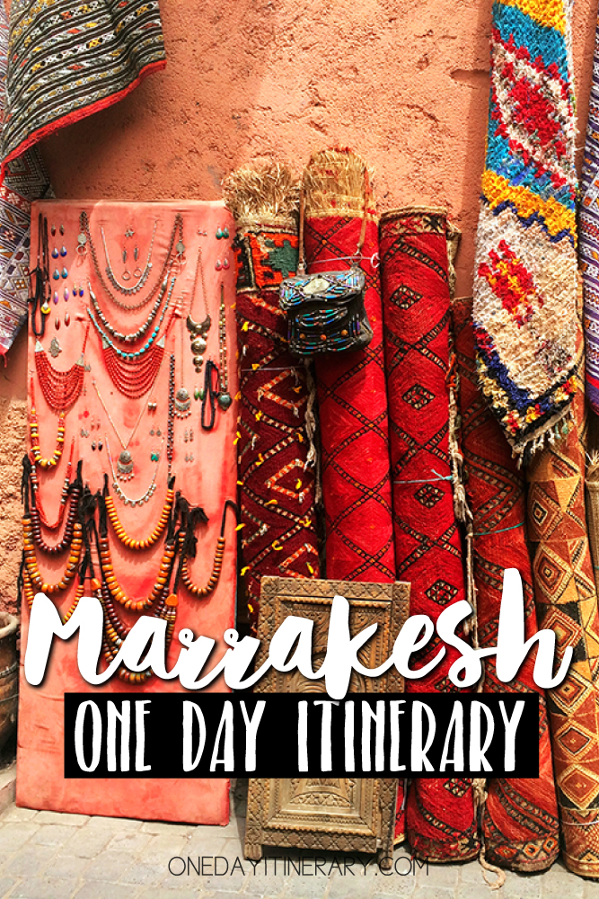 Marrakesh Morocco One day itinerary