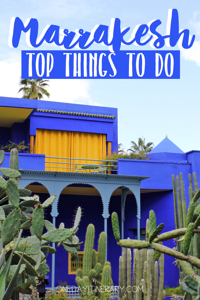 Marrakesh Morocco Top things to do