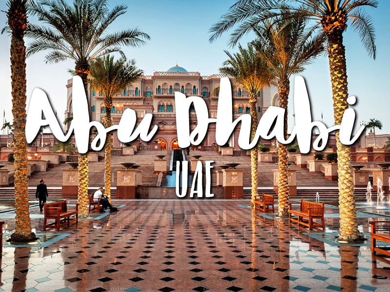 One Day In Abu Dhabi Itinerary - Top things to do in Abu Dhabi, UAE