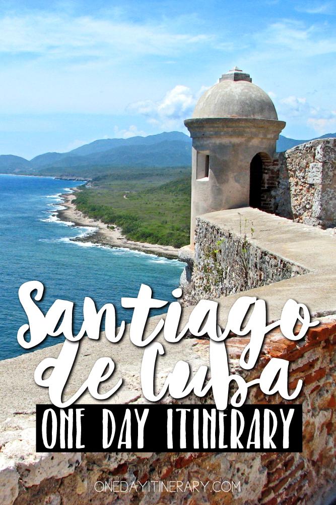 Santiago de Cuba One day itinerary