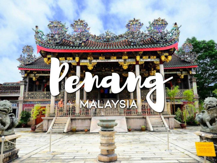 One day in Penang Itinerary