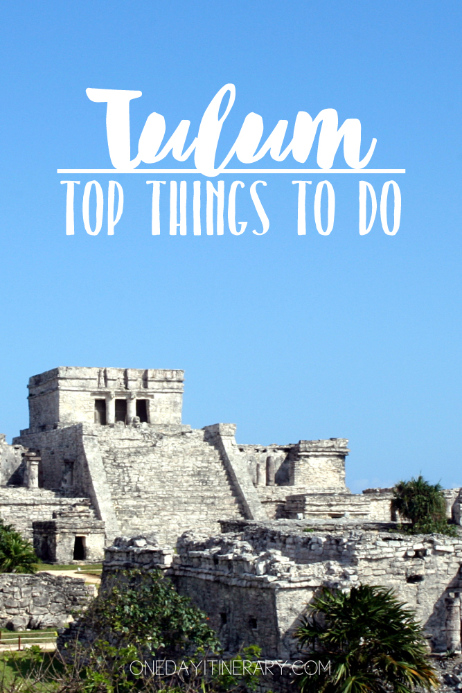 Tulum Mexico Top things to do
