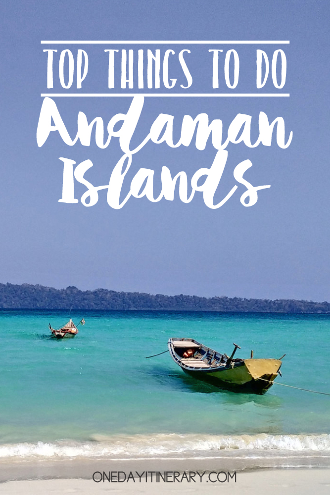 Andaman Islands India Top things to do