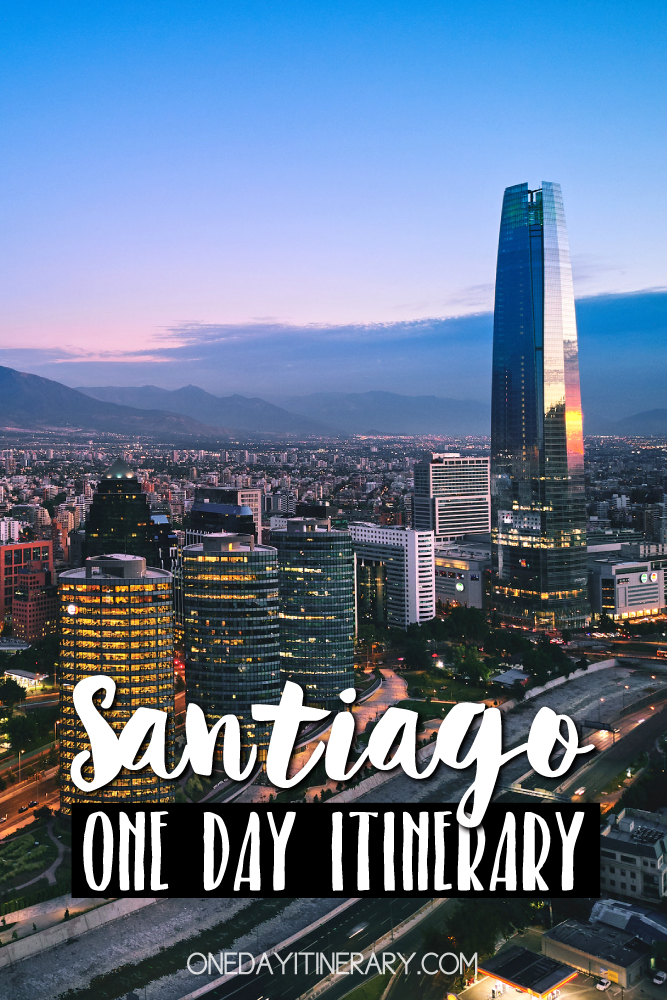 Santiago Chile One day itinerary