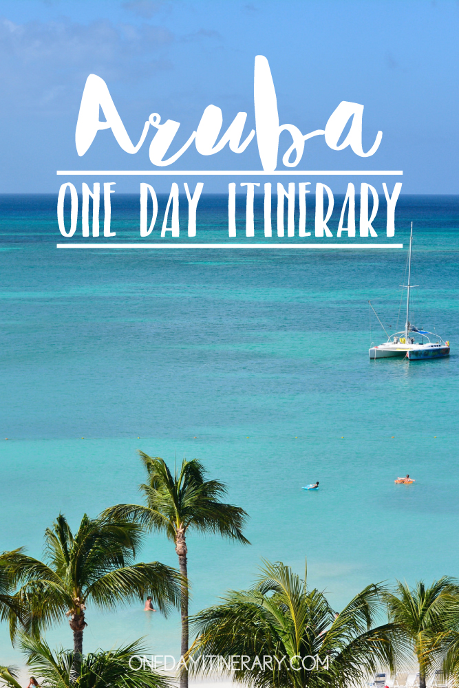Aruba Caribbean One day itinerary