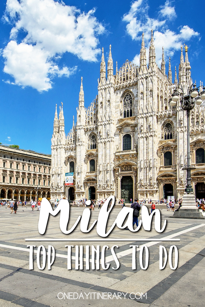 Milan Italy Top things to do