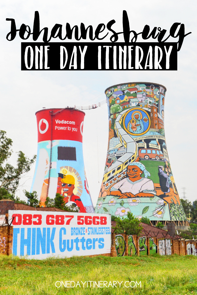 Johannesburg South Africa One day itinerary