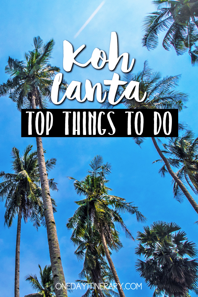 Koh Lanta Thailand Top things to do