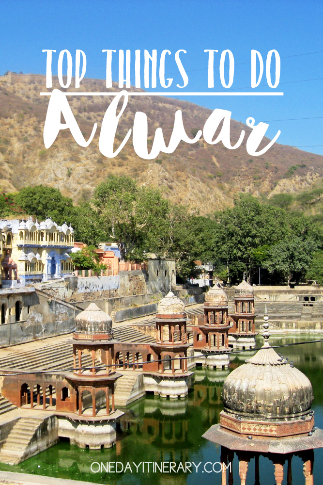 Alwar India Top things to do