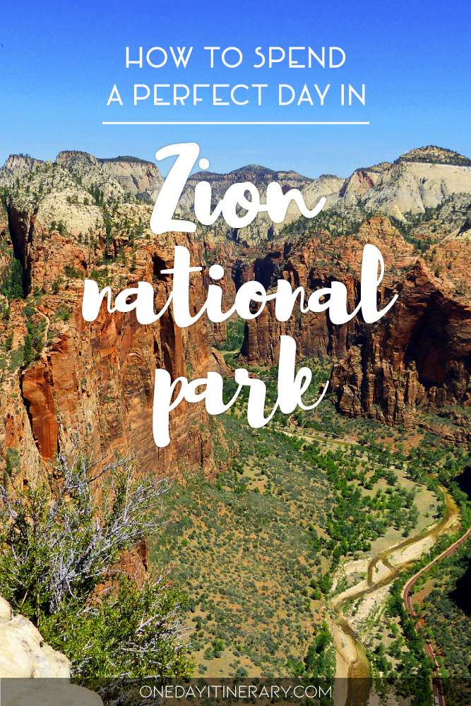 How to spend a perfect day in Zion National Park