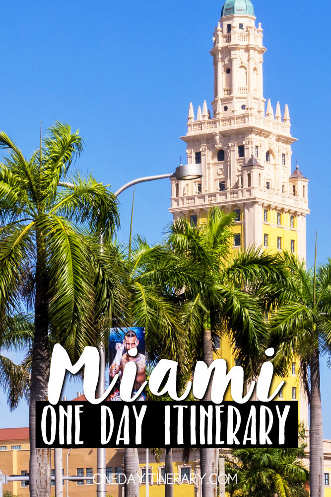 Miami, Florida - One day itinerary