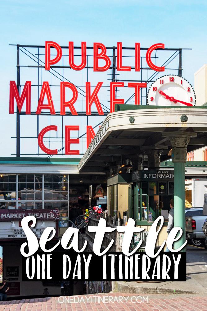 Seattle Washington One day itinerary