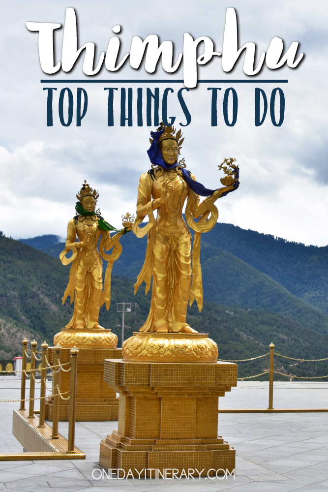 Thimphu, Bhutan - Top things to do