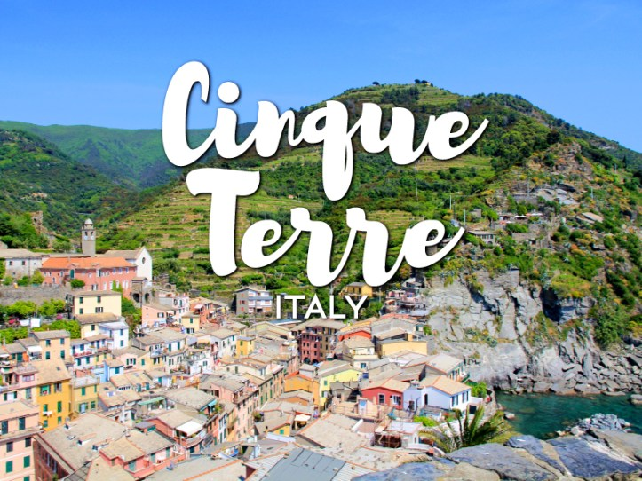 One day in Cinque Terre Itinerary