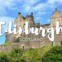 One Day in Edinburgh Itinerary – Top Things to Do in Edinburgh, Scotland