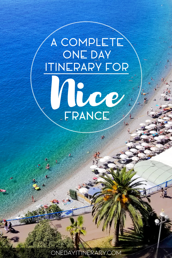 A complete one day itinerary for Nice, France