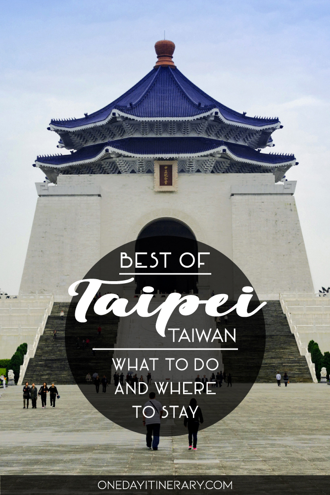 Best of Taipei, Taiwan - What to do and where to stay