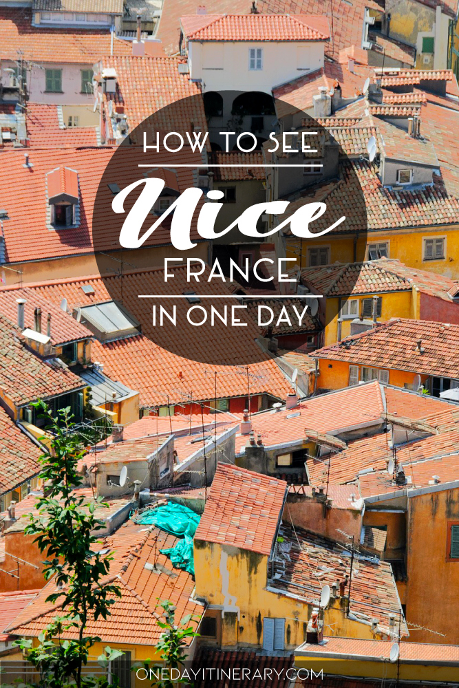 How to see Nice, France in One Day