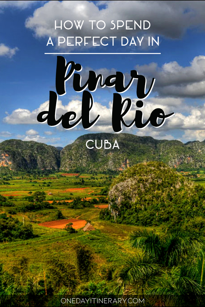 How to spend a perfect day in Pinar del Rio