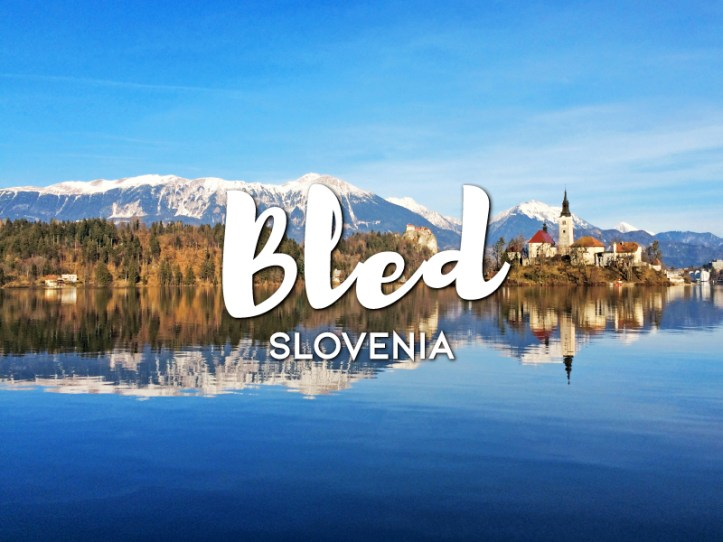 One day in Bled Itinerary