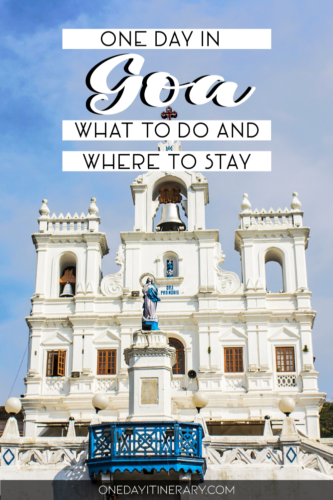 One day in Goa - What to do and where to stay