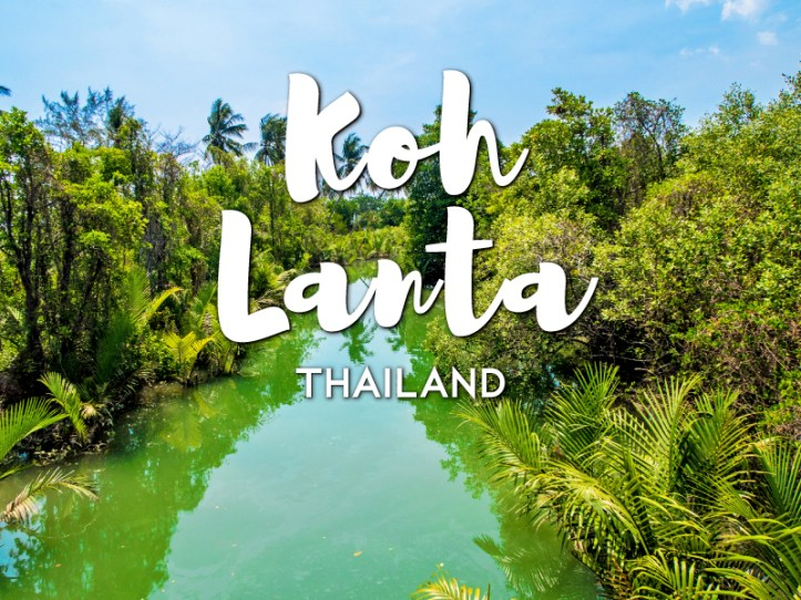 One day in Koh Lanta Itinerary