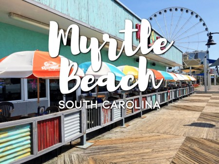 One day in Myrtle Beach Itinerary