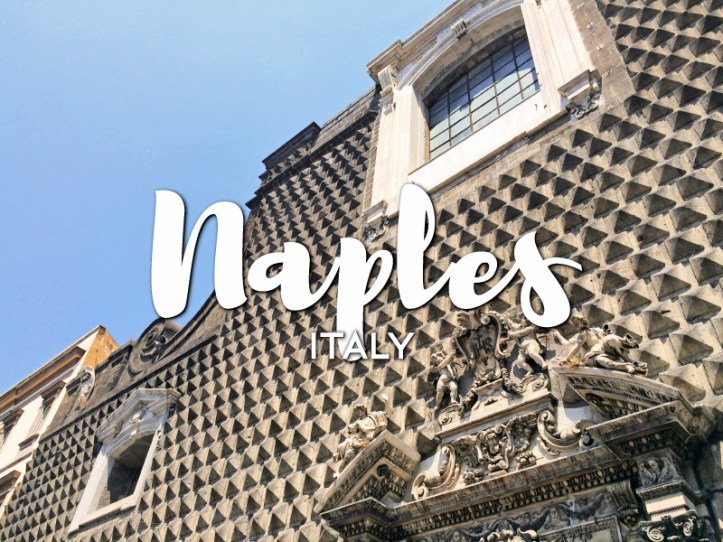 One day in Naples Itinerary