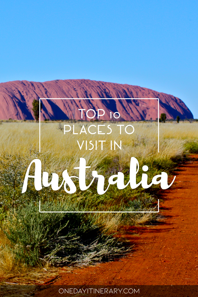 Top 10 places to visit in Australia 2