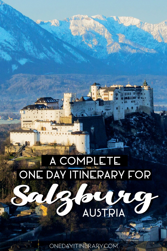 A complete one day itinerary for Salzburg, Austria