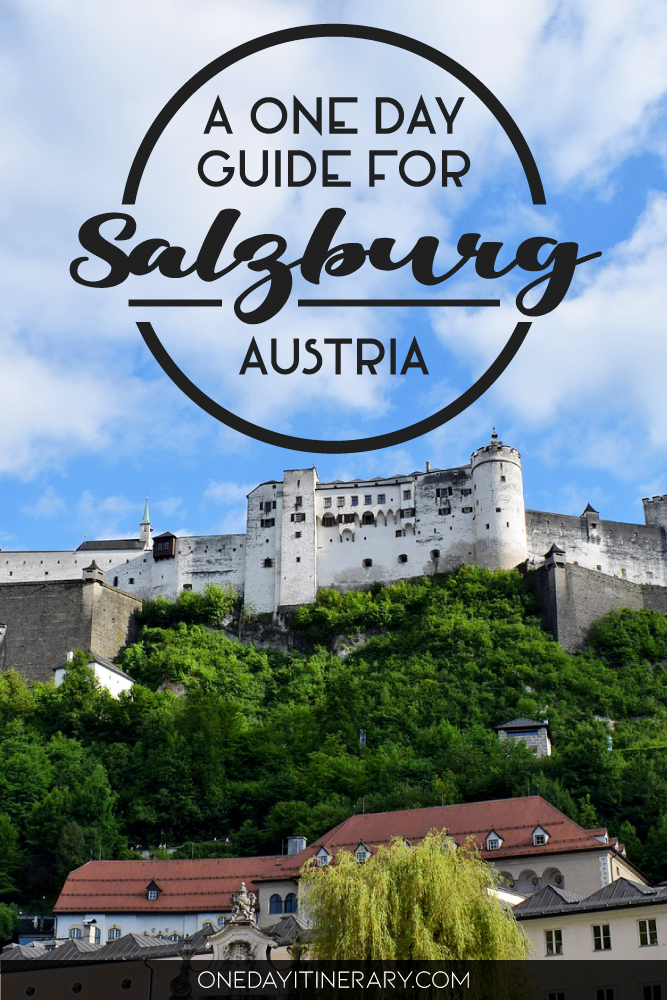 A one day guide for Salzburg, Austria