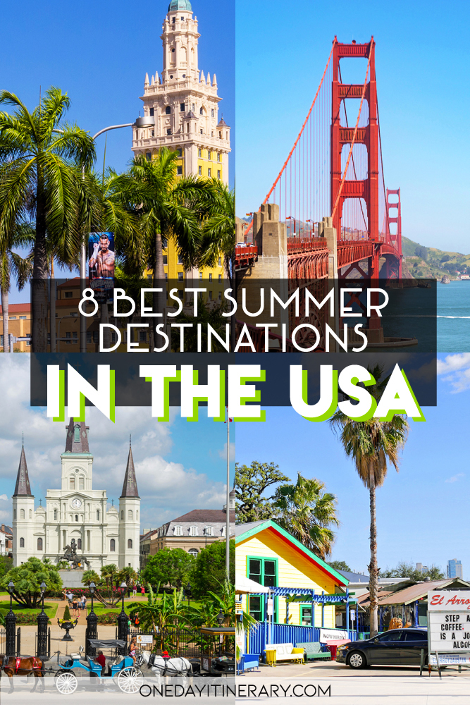 8 Best Summer Destinations in the USA