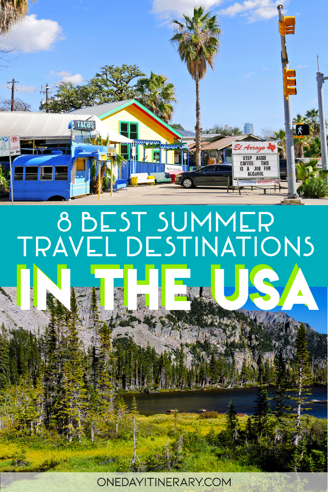 8 Best Summer Travel Destinations in the USA
