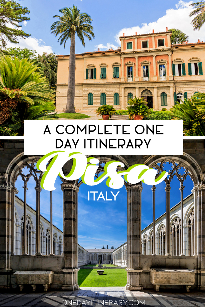 A complete one day itinerary - Pisa, Italy