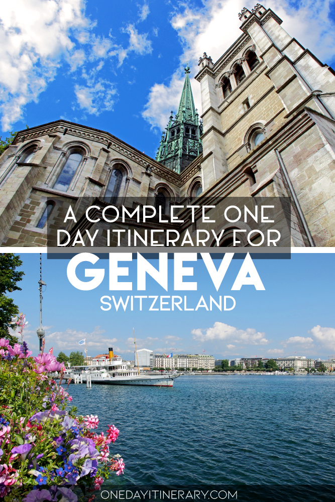 A complete one day itinerary for Geneva, Switzerland
