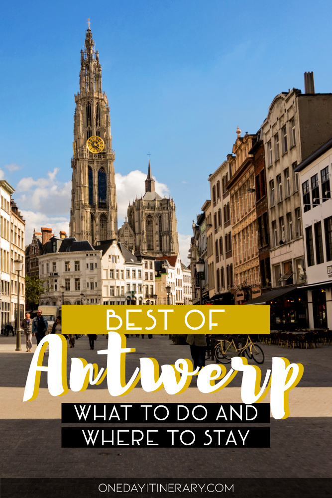Best of Antwerp - What to do and where to stay