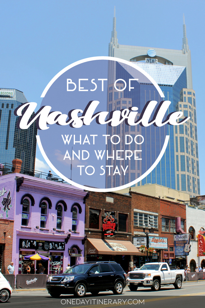 Best of Nashville - What to do and where to stay