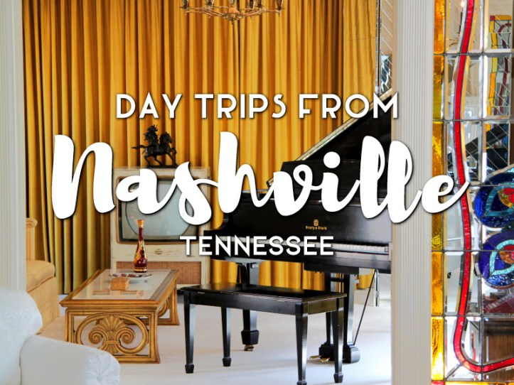 Day trips from Nashville, Tennessee