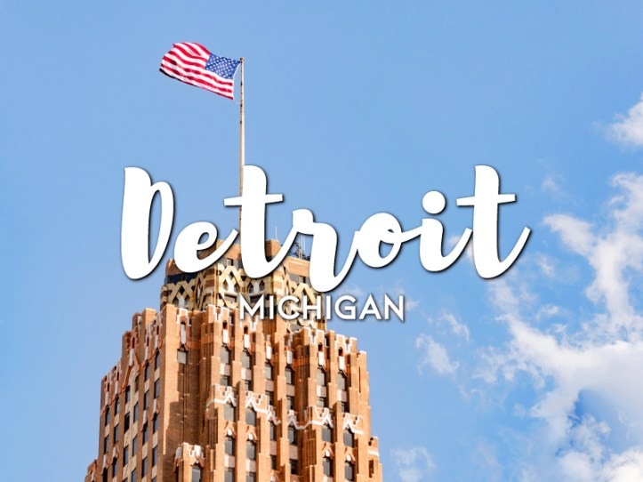 One day in Detroit Itinerary