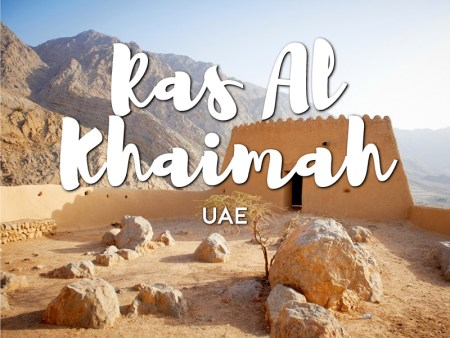 One day in Ras Al Khaimah Itinerary