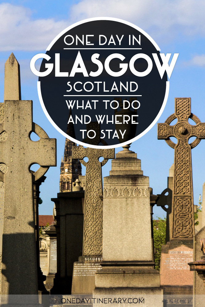 One day n Glasgow, Scotland - What to do and where to stay