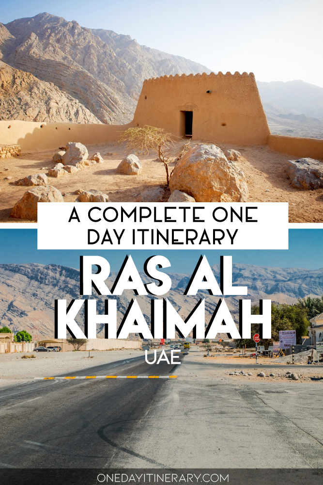 Ras Al Khaimah, UAE - A complete one day itinerary