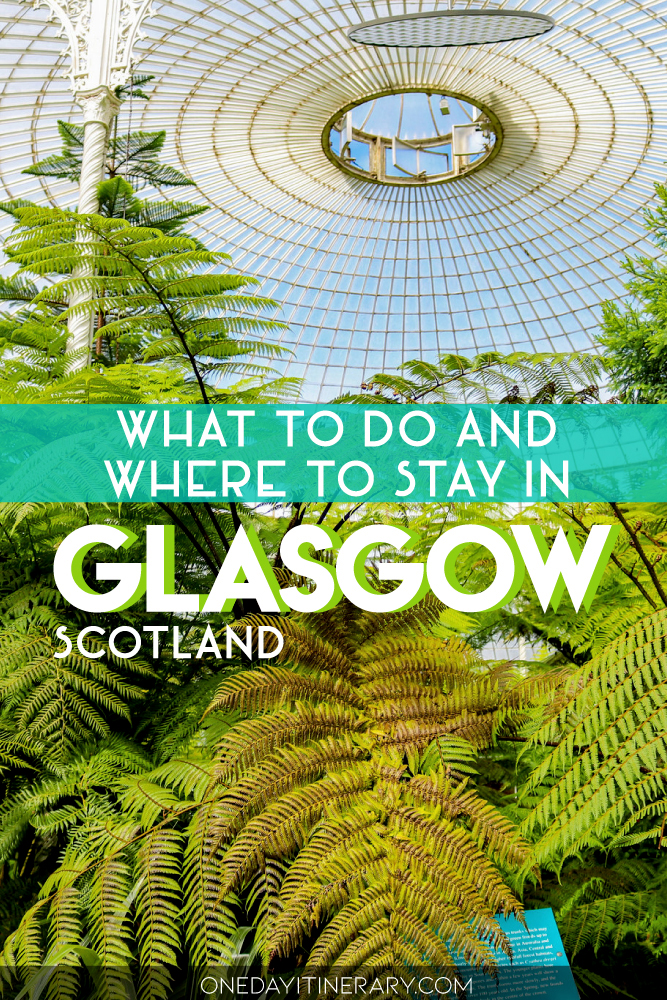 What to do and where to stay in Glasgow, Scotland