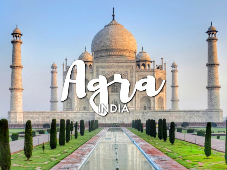 One day in Agra Itinerary