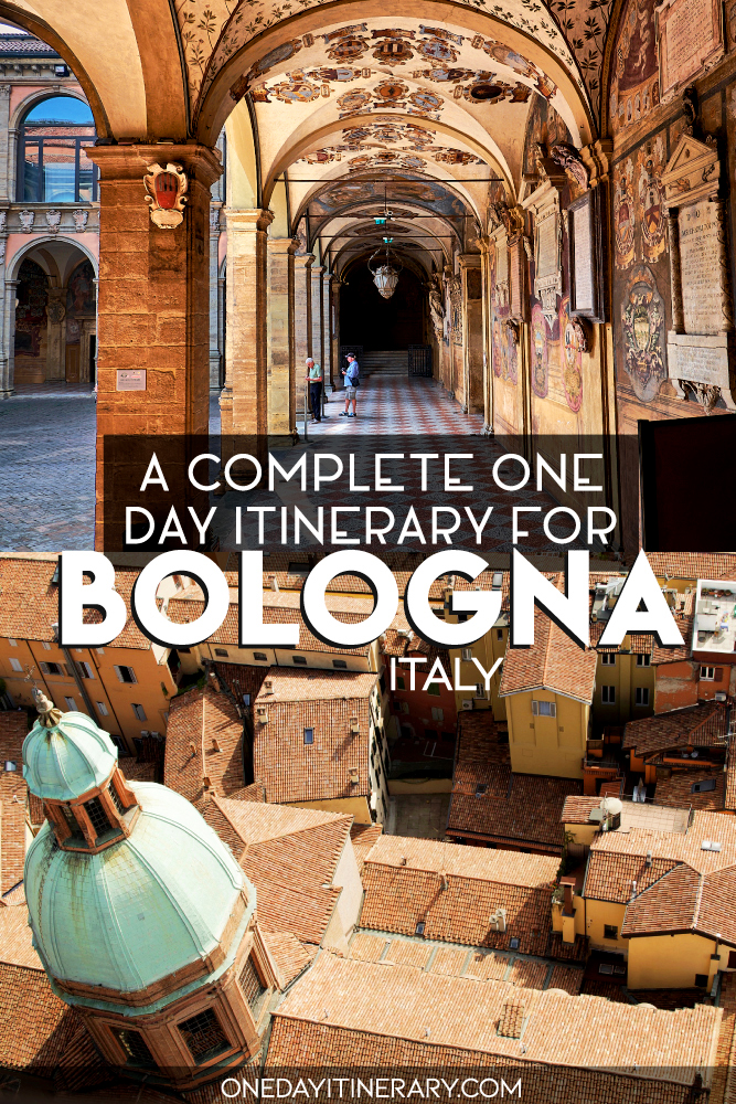 A complete one day itinerary for Bologna, Italy
